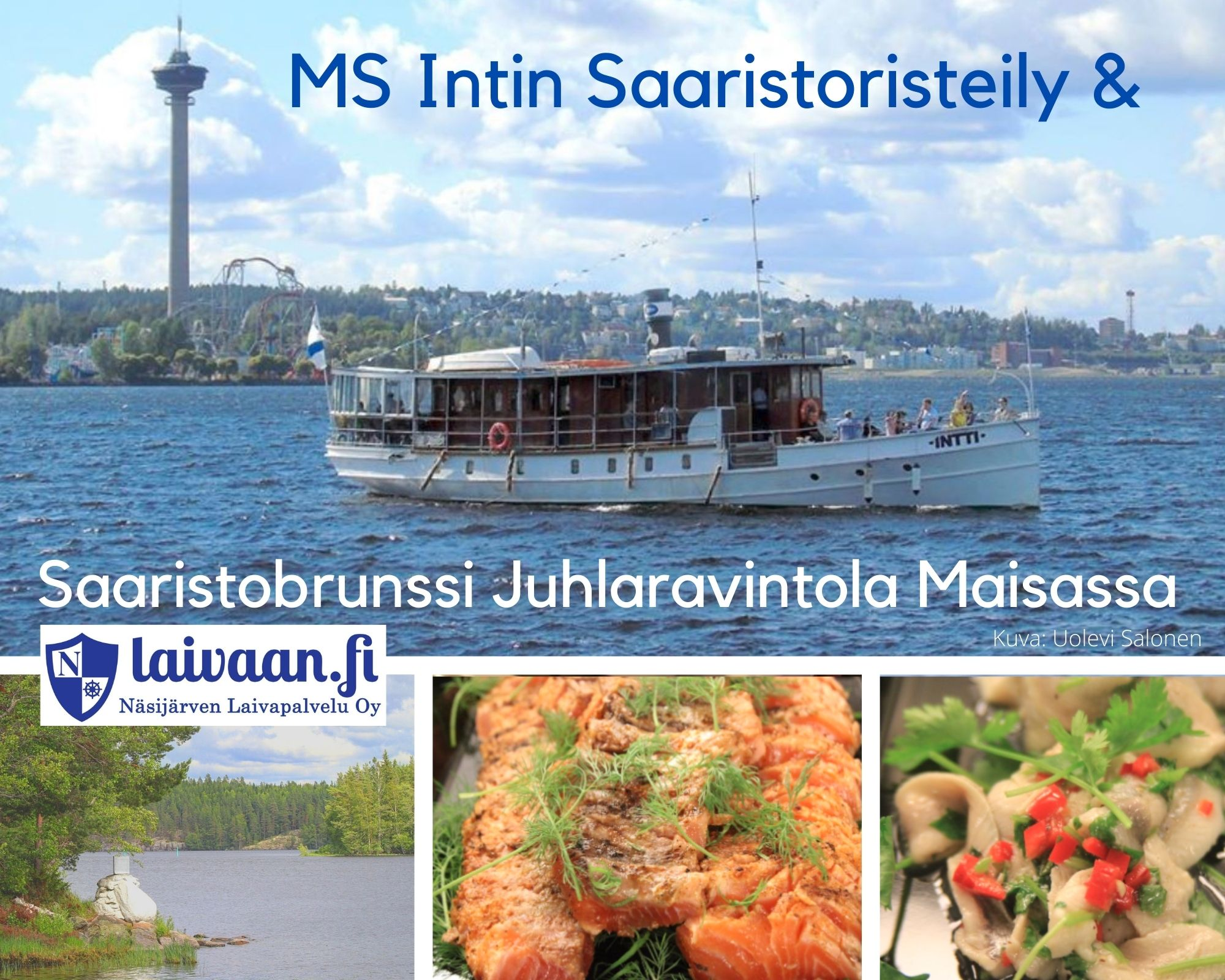 Juhlaravintola Maisa, Saaristobrunssi, MS Intti